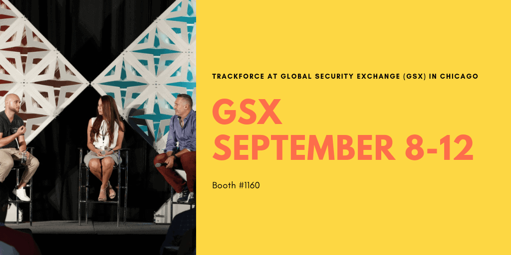 INTERVIEW     What to Expect at GSX 2019 for Trackforce